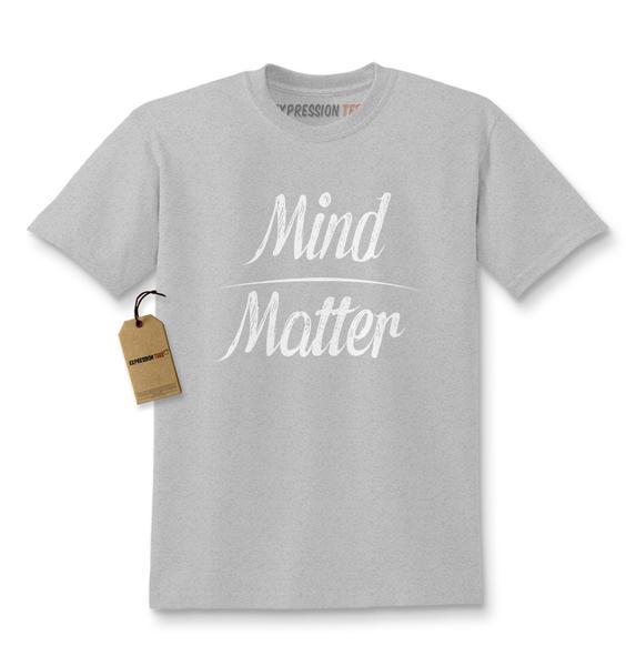 Mind Over Matter Kids T-shirt