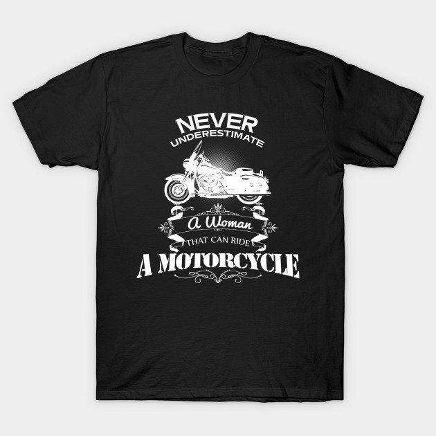 Never underestimate a woman T-Shirt