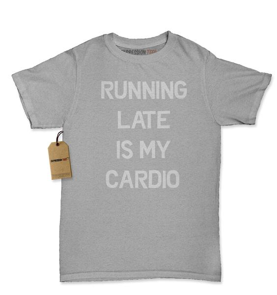 Running Late Is My Cardio Womens T-shirt