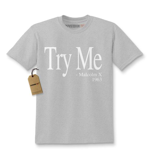 Try Me – Malcolm X 1963 Civil Rights Quote Kids T-shirt