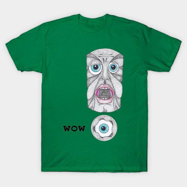 wow… T-Shirt