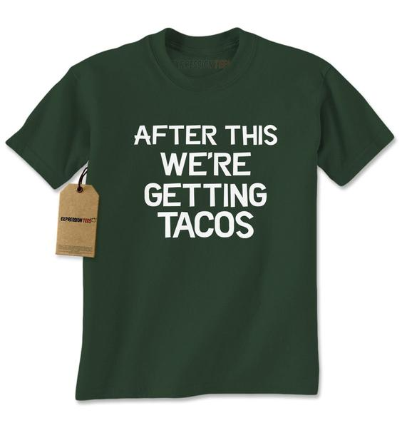 After This, We're Getting Tacos Mens T-shirt