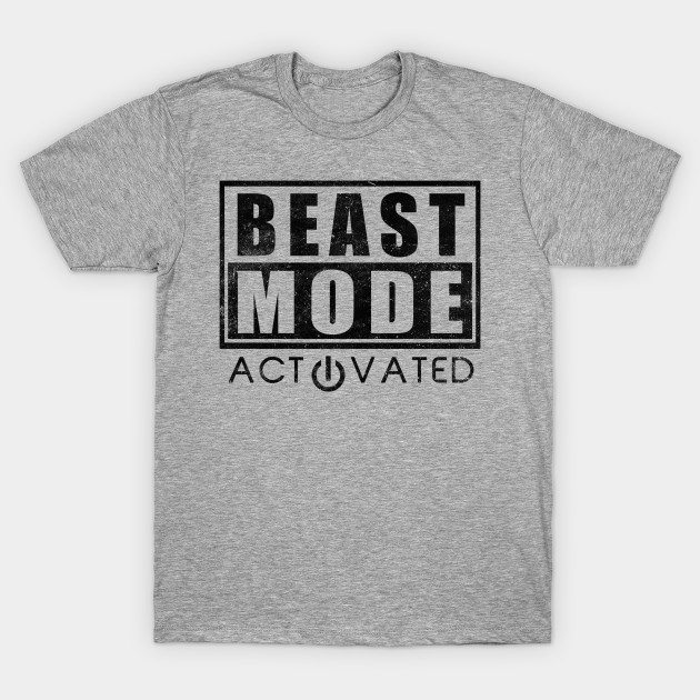 Beast Mode Activated Gym Fitness Motivation T-Shirt