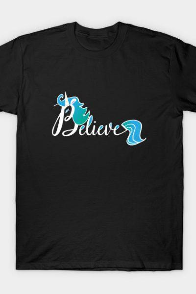 Believe Blue Aqua Unicorn Illustration Art Shirt T-Shirt T-Shirt