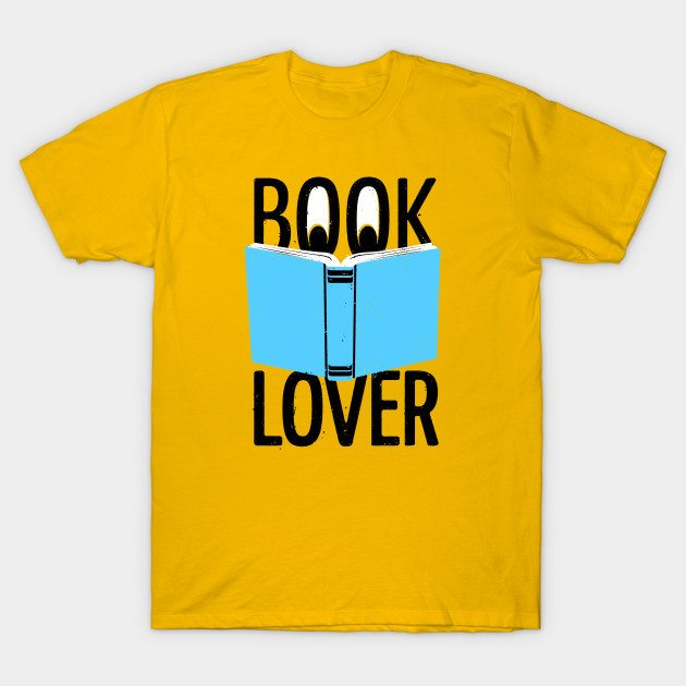 Book Lover – Love To Read T-Shirt