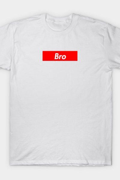 Bro T-Shirt