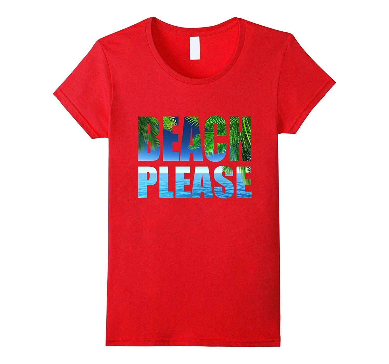 Cool Beach Please T-shirt Sun Summer Funny Sayings Tshirt