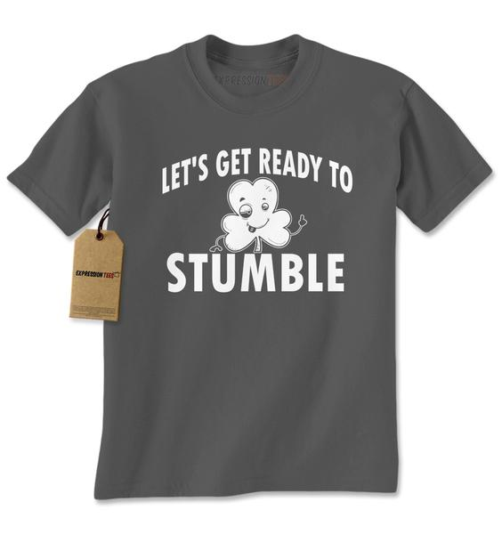 Let's Get Ready To Stumble Drinking Mens T-shirt