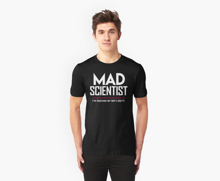 Mad Scientist: Science March Protest (I've Reached my Boiling Point)