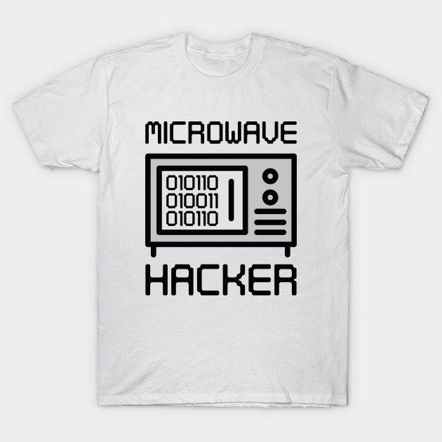 Microwave Hacker T-Shirt