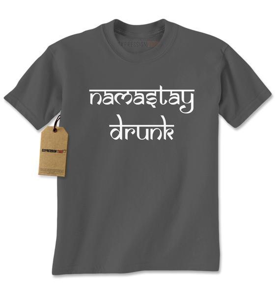 Namastay Drunk Funny Drinking Mens T-shirt