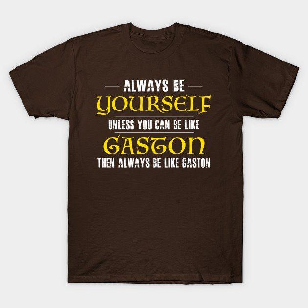 No One Like Gaston T-Shirt