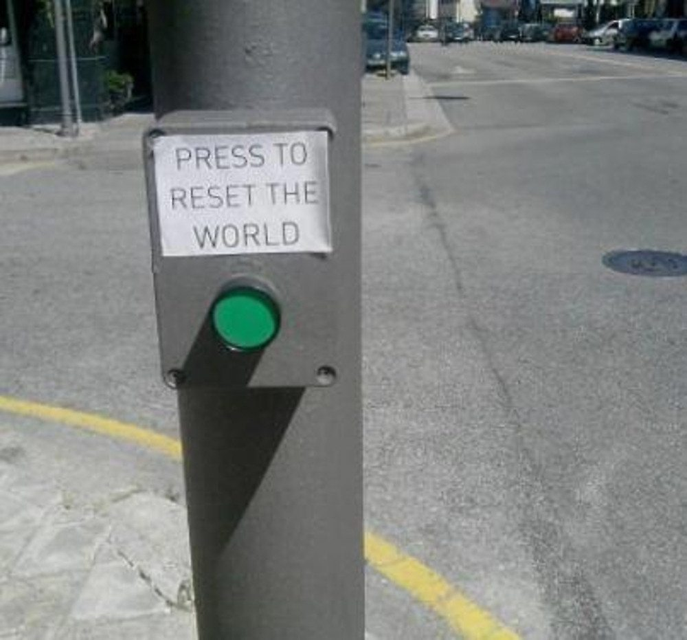Press Button to Reset the World