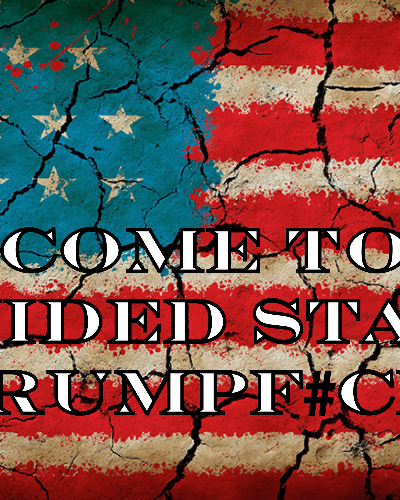 Welcome to the Divided States of Trumpf#ckery