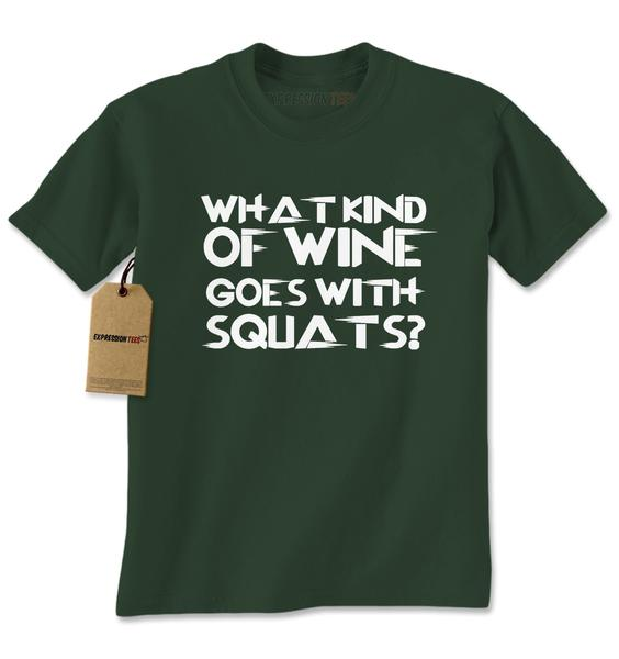 What Kind Of Wine Goes With Squats Mens T-shirt