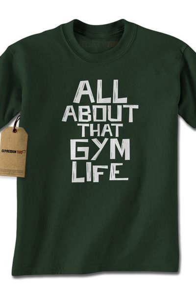 All About That Gym Life Mens T-shirt