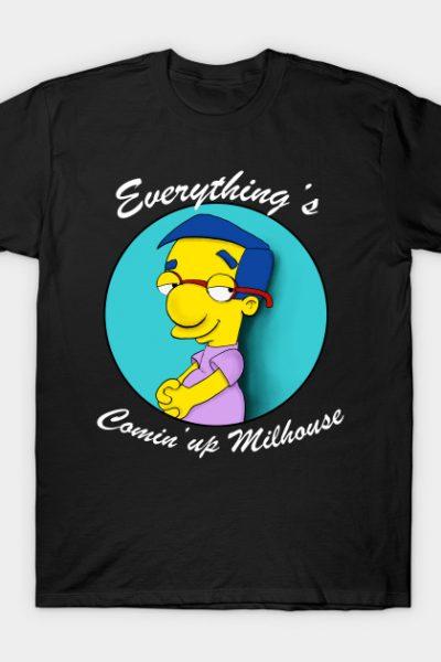 Comin up Milhouse T-Shirt