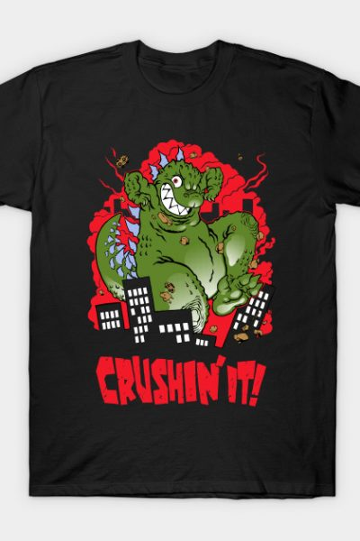 Crushin' it! T-Shirt