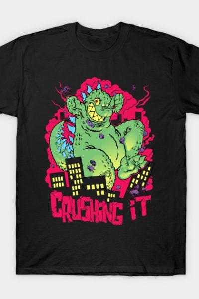 Crushing it T-Shirt