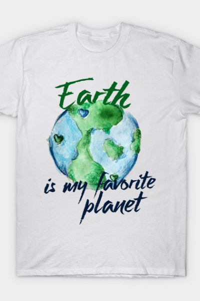 Earth is my favorite planet T-Shirt