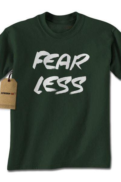 Fear Less Fearless Mens T-shirt