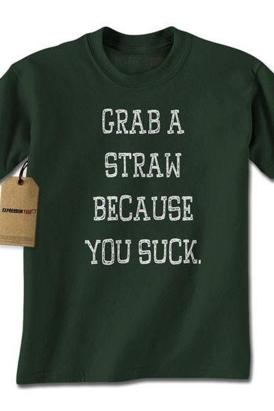 Grab A Straw Because You Suck Mens T-shirt