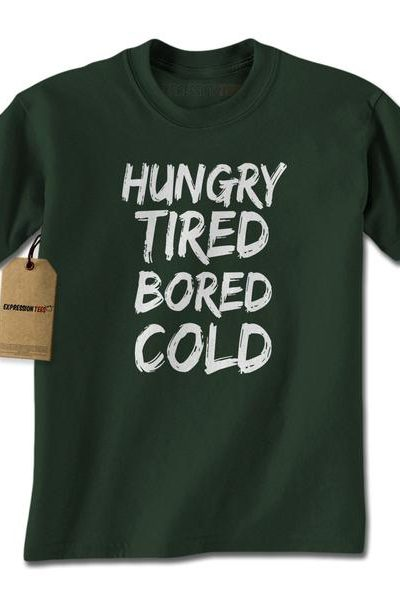 Hungry Tired Bored Cold Mens T-shirt