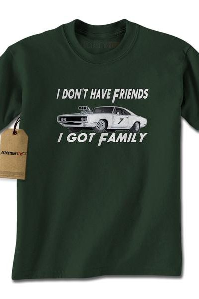 I Don't Have Friends I Got Family Mens T-shirt