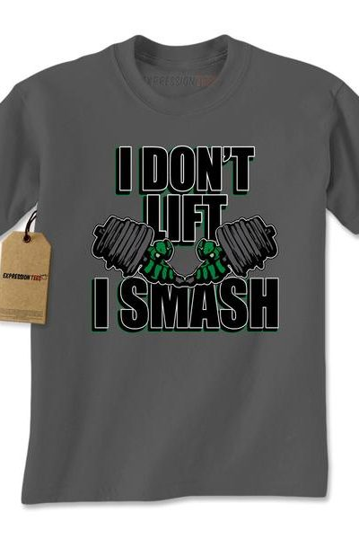 I Don't Lift I Smash Mens T-shirt