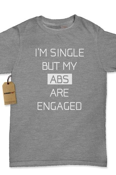 I'm Single But My Abs Are Engaged Womens T-shirt