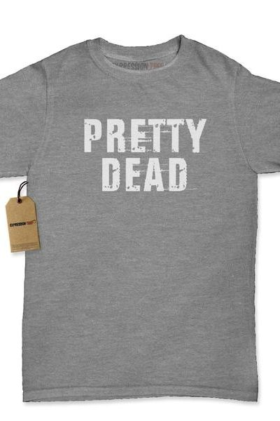 Pretty Dead Womens T-shirt