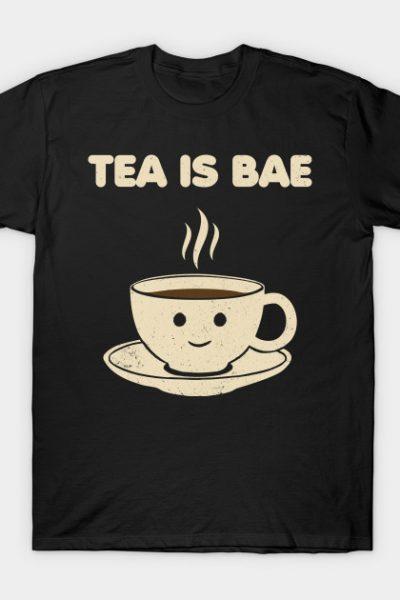 Tea is Bae T-Shirt