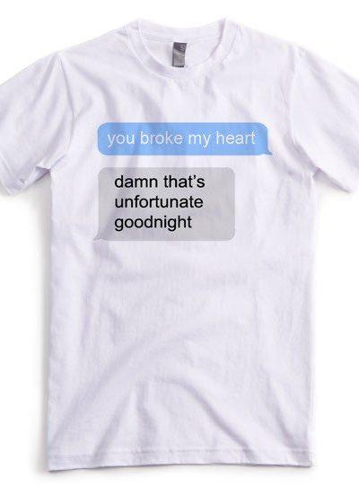 You broke my Heart T-shirt