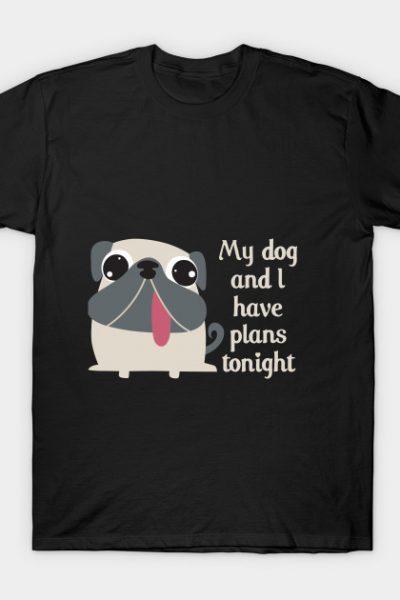 Dog plans T-Shirt