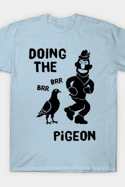 Doing The Brr Brr Pigeon T-Shirt