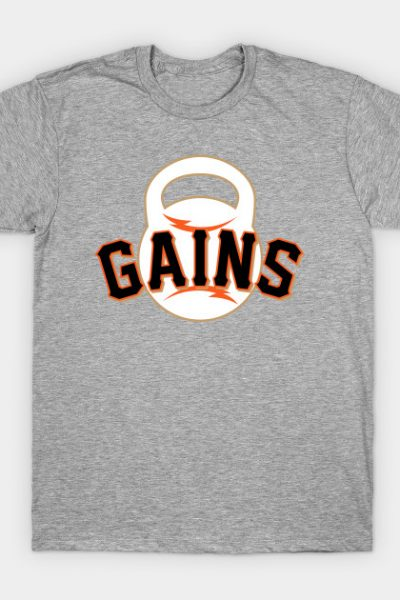 Giant Gains T-Shirt