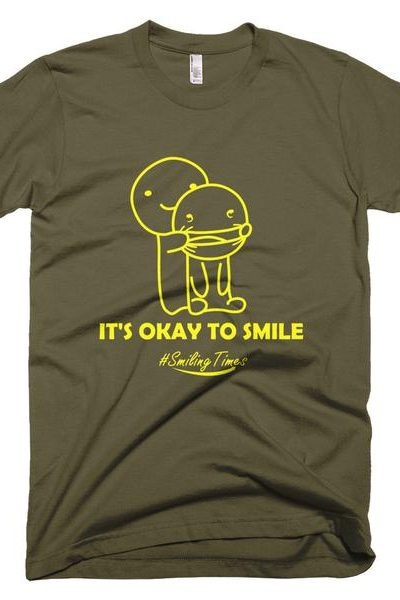 It's Okay to Smile Men's T Shirt