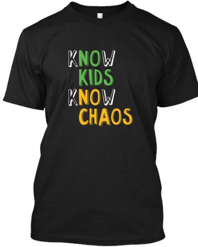 Know Kids Know Chaos