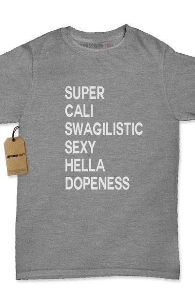 Super Cali Swagilistic Womens T-shirt