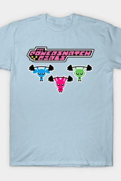 The Power Snatch Girls T-Shirt