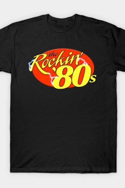 The Rockin' 80's Radio Show T-Shirt
