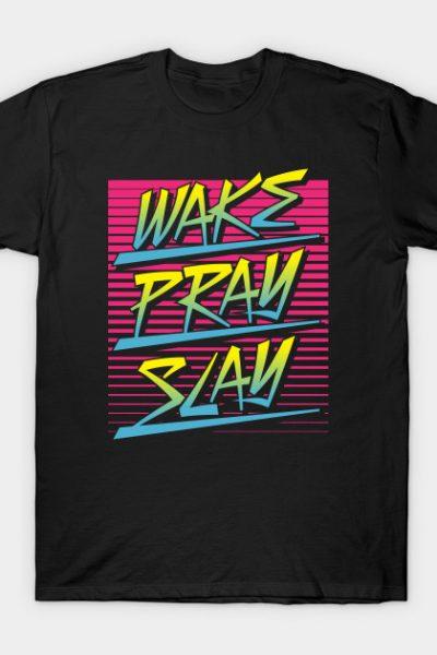 Wake Pray Slay (Sunrise Retro) T-Shirt