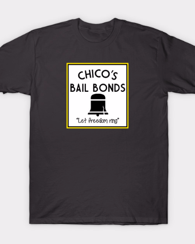 Chico's Bail Bonds Bad News Bears Logo T-Shirt