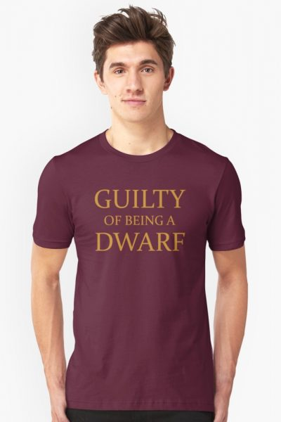 Guilty of Being a Dwarf