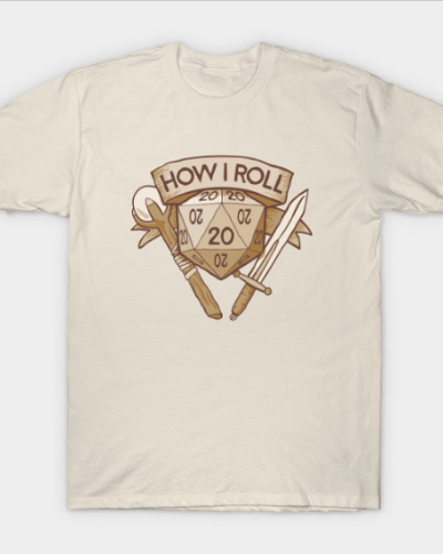 How I Roll D&D Tshirt T-Shirt