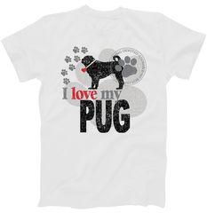 I Love My Pug – Dog T-Shirt | TeeShirtPalace