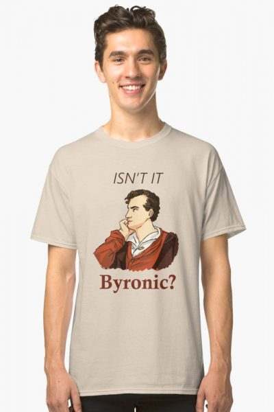 Isn't it Byronic?