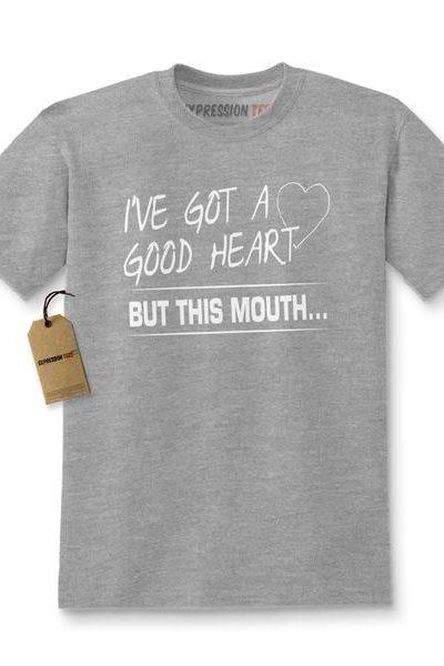 I've Got A Good Heart Kids T-shirt