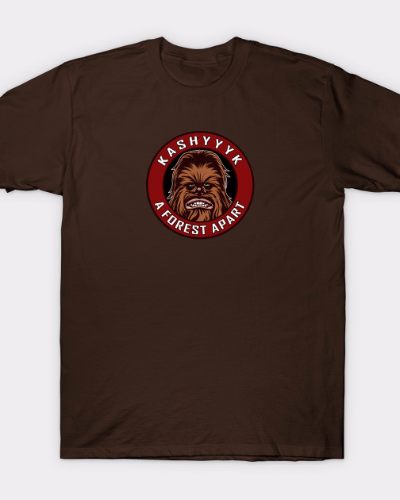 Kashyyyk A Forest Apart Star Wars Design T-Shirt