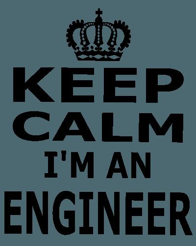 Keep Calm I'm An Engineer T-Shirt